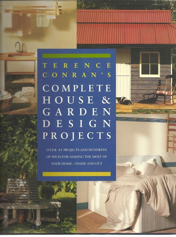 Terence Conrans Complete House and Garde, Conran, Terence